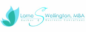 Lorne S. Wellington | Author and Small Business Consultant